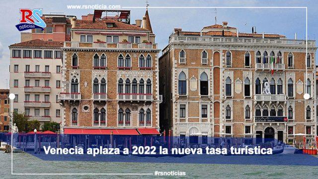 Aplicarán Nueva Taza Turistas Visiten Ciudad Venecia